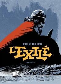 Erik Kriek - L'exilé.