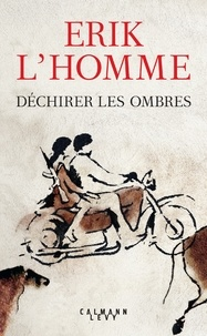 Téléchargez des livres epub gratuitement Déchirer les ombres in French  9782702163030