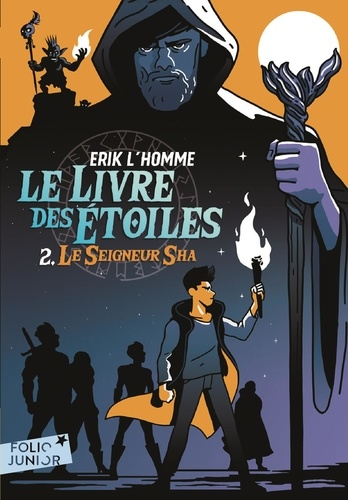 Le Livre des Etoiles Tome 2 Le seigneur Sha
