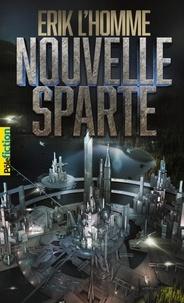 Erik L'Homme - Nouvelle-Sparte.