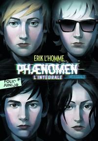 Erik L'Homme - Phaenomen Intégrale : Tome 1, Phaenomen ; Tome 2, Plus près du secret ; Tome 3, En des lieux obscurs.
