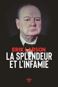 Erik Larson - La splendeur et l'infamie.