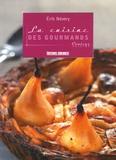 Erik Névery - La cuisine des gourmands.