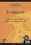 Erik Neveu et Pierre Leroux - En immersion - Pratiques intensives du terrain en journalisme, littérature et sciences sociales.