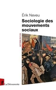 Erik Neveu - Sociologie des mouvements sociaux.