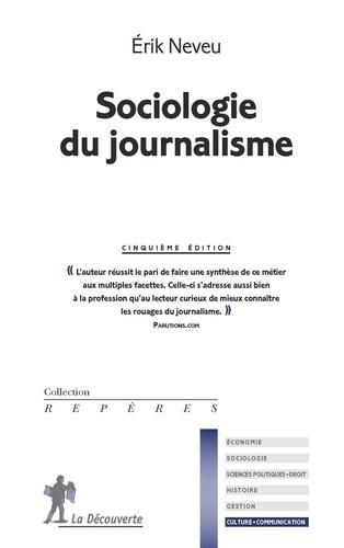 Sociologie du journalisme 5e édition