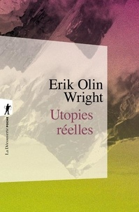 Erik Olin WRIGHT - Utopies réelles.