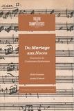 Erik Orsenna et André Tubeuf - Du mariage aux Noces, Beaumarchais et la musique - Suivi de Souvenirs de Comtesses élycéennes.