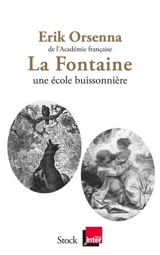 La Fontaine Une école buissonnière - Erik Orsenna - Format ePub - 9782234082366 - 11,99 €