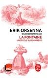 Erik Orsenna - La Fontaine, une école buissonnière.