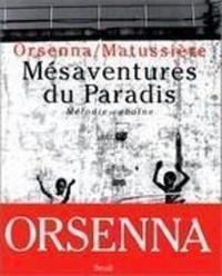Erik Orsenna - Mésaventures du paradis - Mélodie cubaine.