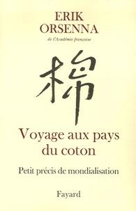 Deedr.fr Petit précis de mondialisation - Tome 1, Voyage aux pays du coton Image