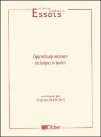 Erik Otto et Brigitte Helmling - L'apprentissage autonome des langues en tandem.