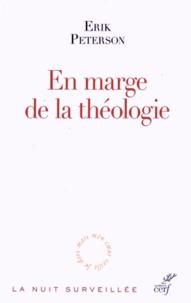 Erik Peterson - En marge de la théologie.