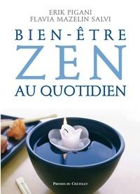 Erik Pigani et Flavia Mazelin Salvi - Bien-être zen au quotidien.
