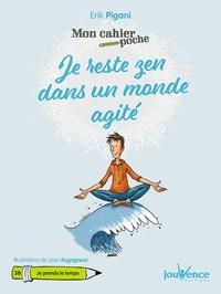 Erik Pigani - Je reste zen dans un monde agité.