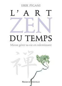 Erik Pigani - L'art zen du temps.