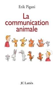 Erik Pigani - La communication animale.