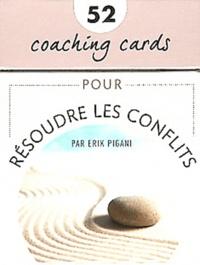 Résoudre les conflits - Erik Pigani |