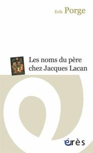 Rhonealpesinfo.fr Les noms du père chez Jacques Lacan - Ponctuations et problématiques Image