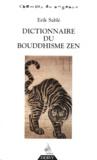 Erik Sablé - Dictionnaire du bouddhisme zen.