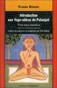 Erik Sablé - Introduction aux yoga-sûtras de Patanjali, Vijnana Bikshu.