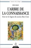 Erik Sablé - L'arbre de la connaissance - Essai sur la sagesse des anciens Rose-Croix.