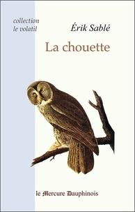 Erik Sablé - La chouette.