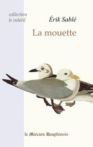 Erik Sablé - La mouette.