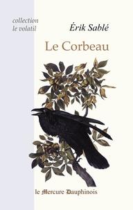 Erik Sablé - Le corbeau.