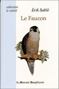 Erik Sablé - Le faucon.