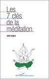 Erik Sablé - Les 7 clés de la méditation.