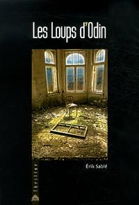 Erik Sablé - Les Loups d'Odin.