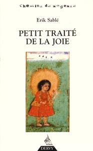 Erik Sablé - Petit traité de la joie.