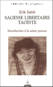 Sagesse libertaire taoïste - Introduction à la Sainte Paresse.pdf