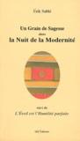Erik Sablé - Un grain de sagesse dans la nuit de la modernité - Suivi de L'éveil est l'humilité parfaite.