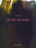 Erik Samazeuilh et Daniel Lawton - De l'air du temps - Tome 2, Extraits d'archives Tastet & Lawton : 1945-2000.