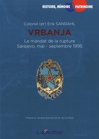 Histoiresdenlire.be Vrbanja, le mandat de la rupture - Sarajevo, mai-septembre 1995 Image