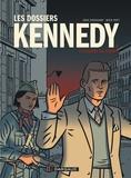 Erik Varekamp et Mick Peet - Les dossiers Kennedy 2 : Dossiers Kennedy (Les) - tome 2 - Guerre en Europe (La).