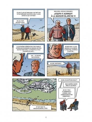 Les dossiers Kennedy Tome 1 L'homme qui voulait devenir président