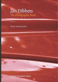 Erik Verhagen - Jan dibbets, the photographic work.