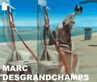 Erik Verhagen - Marc Desgrandchamps - Catalogue de l'exposition, présentée à la fondation pour l'art contemporain Claudine et Jean-Marc Salomon du 4 mai au 29 septembre 2013.
