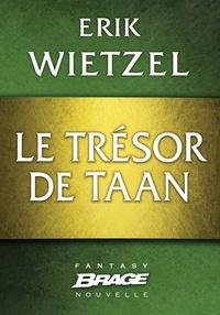 Erik Wietzel - Le Trésor de Taan.