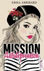 Erika Arribard - Mission Antidépression.