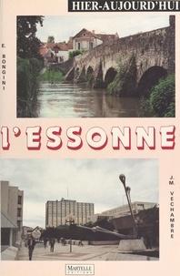 Erika Bongini et Jean-Michel Véchambre - L'Essonne hier-aujourd'hui.