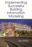 Erika Epstein - Implementing Building Information Modeling.