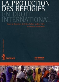 Erika Feller et Volker Türk - La protection des réfugiés en droit international.