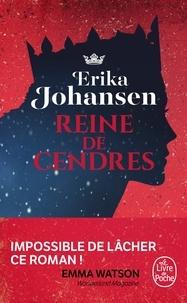 Erika Johansen - La Trilogie du Tearling Tome 1 : Reine de cendres.