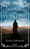 Erika Johansen - La Trilogie du Tearling Tome 2 : L'invasion du Tearling.