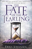 Erika Johansen - The Fate of the Tearling.